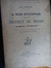 DUBREUIL LE REGIME REVOLUTIONNAIRE A DINAN 1793-94   1912