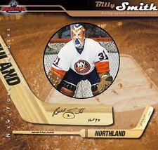 BILLY SMITH Signed Northland Goalie Stick Inscribed HOF 93 - New York Islanders