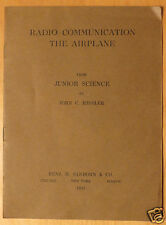 1925 Radio Communication The Airplane Junior Science John C. Hessler Booklet