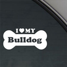 "I LOVE MY BULLDOG Dog Bone 6"" WHITE  Vinyl Decal Sticker car,truck,etc"