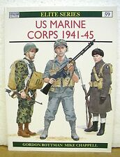 US Marine Corps 1941-45 by Gordon Rottman & Mike Chappell 1995