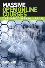 Massive Open Online Courses: The MOOC Revolution (Paperback or Softback)