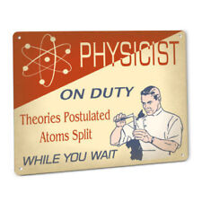 Physicist On Duty Sign Male Scientist Physics Science Fun Exam Prep Wall Decor