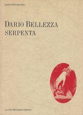 DARIO BELLEZZA SERPENTA 1987 LO SPECCHIO MONDADORI POESIA