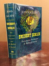 EMINENT DOMAIN By John Keats - 1973 - Louisiana Purchase