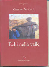 Echi nella valle - G. Brancale - Polistampa 2010 - 9788859606383