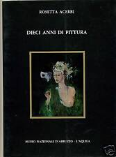 R.Acerbi # DIECI ANNI DI PITTURA # M.N.A. 1986 L'Aquila