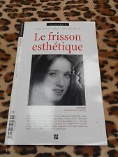 REVUE LE FRISSON ESTHETIQUE N° 2, 2006
