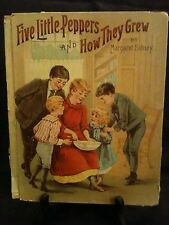 """Vintage Children's Book """"Five Little Peppers and How They Grew"""" 1881"""
