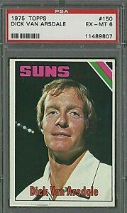 1975 Topps Basketball #150 Dick Van Arsdale Phoenix Suns PSA 6 EX-MT & Bonus