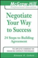 Negotiate Your Way to Success [The McGraw-