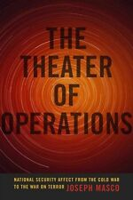 The Theater of Operations: National Security Affect from the Cold War to the War