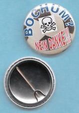 Button + Anti + BOCHUM ? + NEIN DANKE !!! + NEU