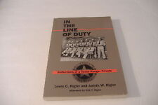 ~IN THE LINE OF DUTY~REFLECTIONS OF A TEXAS RANGER PRIVATE~RIGLER~SOFTCOVER~
