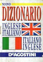 Nuovo dizionario Inglese Italiano Italiano Inglese De Agostini
