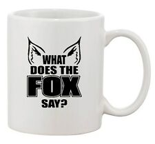 What Does The Fox Say Music Party Animals Song Funny Ceramic White Coffee Mug