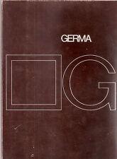 Catalogo generale del 1972:  ditta GERMA SRL -Industria arredamento di Udine