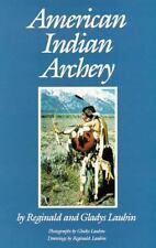 American Indian Archery Book~Detailed Info on Bow and Arrow Making~Technique~NEW
