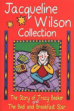 "The Jacqueline Wilson Collection: ""Story of Tracy Beaker"", ""Bed and Breakfast St"