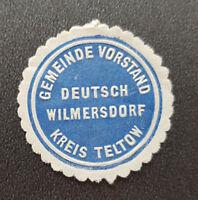 Siegelmarke Vignette GEMEINDE VORSTAND DEUTSCH WILMERSDORF KREIS TELTOW (8158-2)