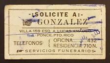 VTG ADVERTISING / SECADOR-GONZALEZ SERV FUNERARIOS / PONCE PUERTO RICO 1930-40's