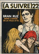 A SUIVRE n° 22 - Novembre 1979.  Couverture AUCLAIR - Etat neuf