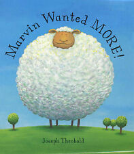 Marvin Wanted More By Joseph Theobald. 9780747556312