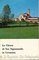 La chiesa di San Sigismondo in Cremona Franco Voltini Bruno Loffi