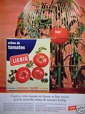 PUBLICITÉ 1965 LIEBIG CRÈME DE TOMATE CUISSON RAPIDE - ADVERTISING