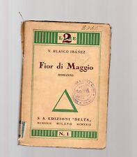 fior di maggio - - v.vasco ibanez -  1931