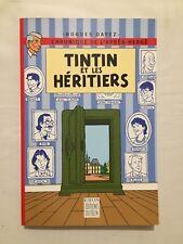BD Tintin et les Heritiers / 2000 / HERGE / HUGUES DAYEZ / KIRON / DU FELIN