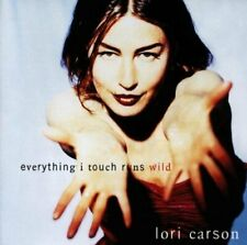 Lori Carson Everything I touch runs wild (1996)  [CD]