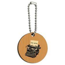 Just Write Antique Typewriter Writer Author Wood Wooden Round Keychain Key Chain