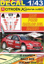 DECAL 1/43 CITROEN XSARA WRC XAVI PONS R.NEW ZEALAND 2006 4th (02)