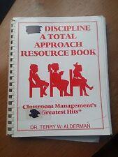The Discipline A Total Approach Resource Book | Alderman