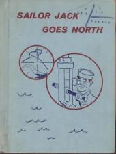 SAILOR JACK GOES NORTH (1961), hc, Selma & Jack Wassermann