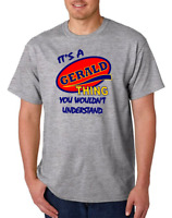 Bayside Made USA T-shirt It's A Gerald Thing You Wouldn't Understand
