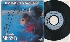 DANIELLE MESSIA 45 TOURS FRANCE IL VOYAGE EN SOLITAIRE (DE GERARD MANSET)