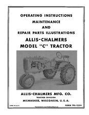 Allis Chalmers C Operators Parts Maintenance manual