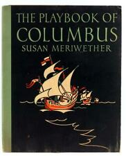 Susan Meriwether Frank Dobias 1st Ed 1928 The Playbook Of Columbus Art Déco Ills