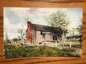 Vintage Postcard - General U. S. Grant's Log Cabin - Postmarked 1913 - Nice Cond