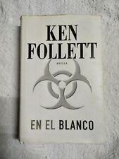 Libro En el Blanco de Ken Follet