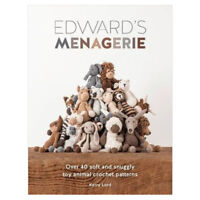 Kerry Lord Edward's Menagerie: Over 40 soft and snuggly toy Book, NEW Paperback