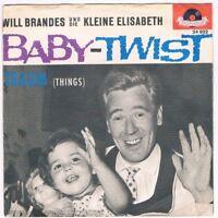 """Will Brandes u.d.kleine Elisabeth - Baby-Twist / Traum / 7"""" Single von 1962"""
