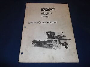 FORD NEW HOLLAND TR76 76 TR86 86 COMBINE OPERATION & MAINTENANCE MANUAL BOOK