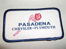 PASADENA CHYSLER PLYMOUTH  USED SEW ON NAME PATCH 2-1/4 X 4-1/4