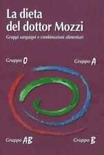 LIBRO LA DIETA DEL DOTTOR MOZZI - PIERO MOZZI