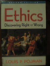 Ethics: Discovering Right and Wrong (Philosophy)
