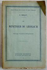 Le ménétrier du lesslac'h A BAILLY éd Hachette 1914 livre de Prix 1920