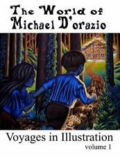 The World of Michael d'Orazio - Voyages in Illustration by Michael D'Orazio...